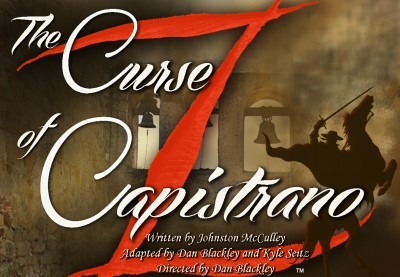 """After acquiring the rights to the image of Zorro, show producer and Playhouse vice president Beverly Blake designed the artwork for """"The Curse of Capistrano."""" Image: Courtesy of Camino Real Playhouse"""
